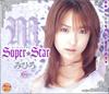 Super☆Star みひろ